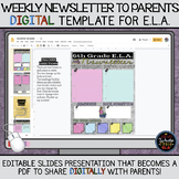 Weekly English Language Arts Newsletter to Parents: DIGITA