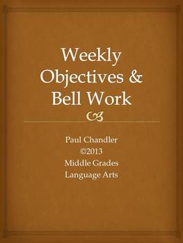 Weekly Objectives and Bell Work