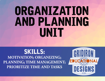 Organization and Planning Unit (Four Lessons)