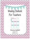 Weekly Outlook for Teachers