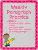 Weekly Paragraph Practice with 36 Writing Prompts!