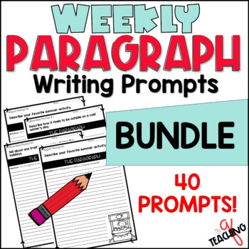 Weekly Paragraph Writing Prompts-Structured Writing (BUNDLE)