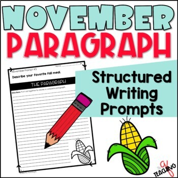 Weekly Paragraph Writing Prompts-Structured Writing (NOVEMBER)