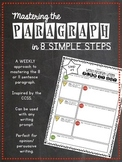 Weekly Paragraph Writing in 8 Simple Steps