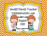 Weekly Parent Teacher Communication - AUGUST ONLY
