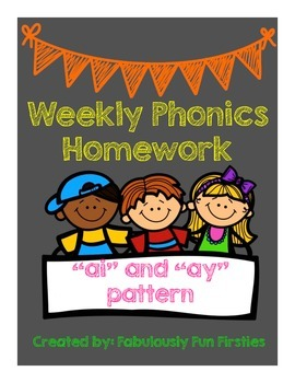 """Weekly Phonics Homework: Long """"a"""" sound using -ay and -ai spelling pattern"""