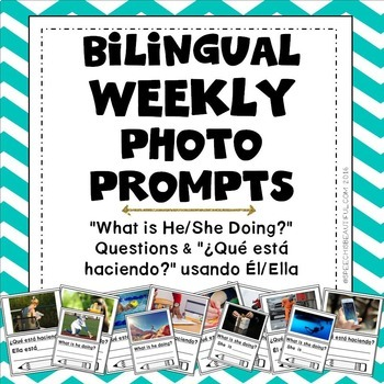 Bilingual Weekly Photo Prompt: 30 Actions & What Questions in English & Spanish