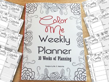 Weekly Planner Coloring Book 30 weeks of planning and Colo
