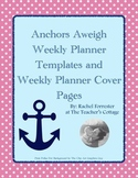 Weekly Planner Templates and Cover Pages - Anchors Aweigh