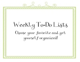 Weekly Planners and To Do Lists