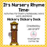 It's Nursery Rhyme Time: Hickory Dickory Dock