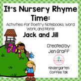 It's Nursery Rhyme Time: Jack and Jill