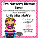 It's Nursery Rhyme Time: Little Miss Muffet