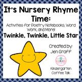 It's Nursery Rhyme Time: Twinkle Twinkle Little Star