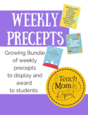 Weekly Precepts-- Quotes of the week or Student awards