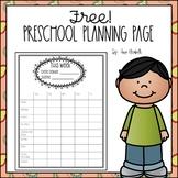 Weekly Preschool or Kindergarten Planning Page Freebie!