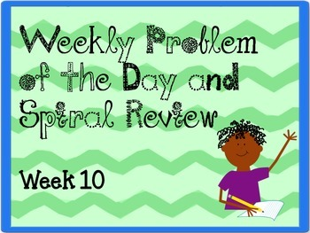 Weekly Problem of the Day and Spiral Review Set #10