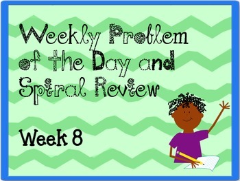 Weekly Problem of the Day and Spiral Review Set #8