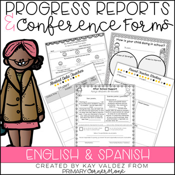 Parent Teacher Conference Forms & Progress Report Forms (English and SPANISH)