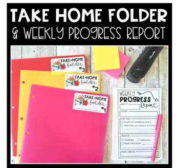Take Home Folder & Weekly Progress Report