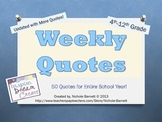 Weekly Quotes for the Entire Year (Inspiring, Motivational & Educational)