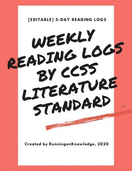 Weekly Reading Log by CCSS Literature Standard Third Grade