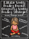 Editable Weekly Reading Records Grouped by Weekly Reading Strategies - CCSS