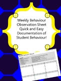 Weekly Record of Behaviour Tracking Sheet and Anectdotal O