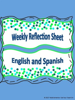 Weekly Reflection Sheet English and Spanish