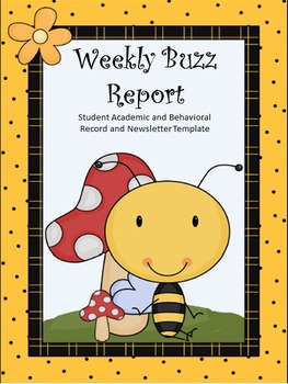 Weekly Report- Detailed Report of Student Performance and Classroom Newsletter
