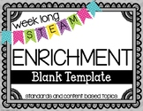 Weekly STEAM Enrichment {Editable Template}