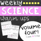 Weekly Science Warm Ups Volume 4