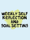 Weekly Self Reflection and Goal Setting