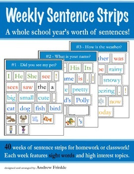 Weekly Sentence Strips Book - 40 Weeks of Pre-Made Sentence Strips SEE PREVIEW