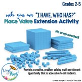 "Make Your Own ""I Have, Who Has?"" Place Value Enrichment Activity"