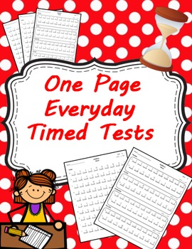 One Page Everyday Timed Tests Addition, Subtraction, Multi