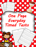 One Page Everyday Timed Tests Addition, Subtraction, Multiplication & Division