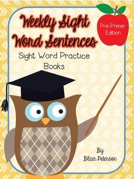 Weekly Sight Word Sentences {Sight Word Practice Books: Pr