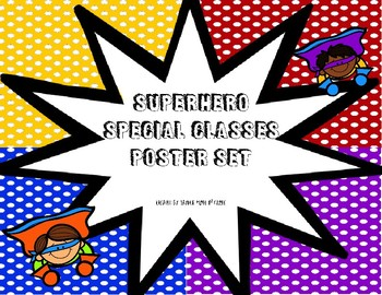 Weekly Specials Classes Posters - SUPERHERO Theme