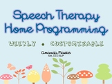 Weekly Speech Therapy Homework and Home Programming Pack