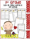Weekly Spelling Lists 1st Grade List 15 (Sight words & -un words)
