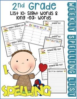 Weekly Spelling Lists 2nd Gr List 10 (Sight words & long -ea- words)