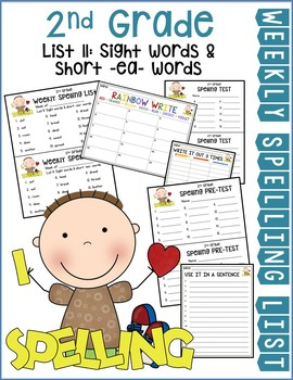 Weekly Spelling Lists 2nd Gr List 11 (Sight words & short -ea- words)