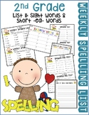 Weekly Spelling Lists 2nd Gr List 11 (Sight words & short