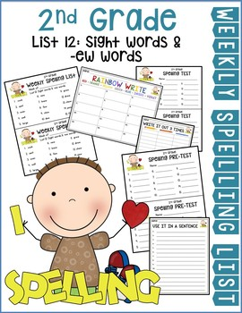 Weekly Spelling Lists 2nd Gr List 12 (Sight words & -ew words)
