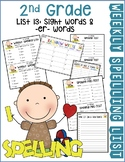Weekly Spelling Lists 2nd Gr List 13 (Sight words & -er words)