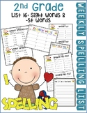 Weekly Spelling Lists 2nd Gr List 16 (Sight words & -st words)