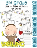 Weekly Spelling Lists 2nd Gr List 18 (Sight words & -sk words)