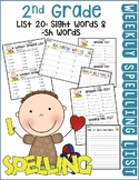Weekly Spelling Lists 2nd Gr List 20 (Sight words & -sh words)