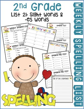 Weekly Spelling Lists 2nd Gr List 21 (Sight words & -es words)